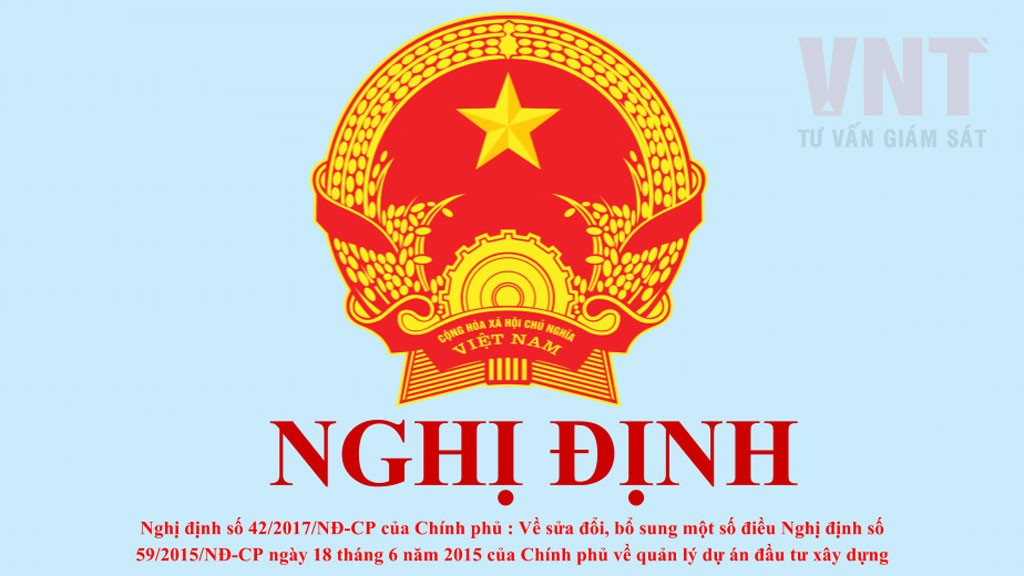 nghi-dinh-so-42/2017/nd-cp-ve-sua-doi-bo-sung-mot-so-dieu-nghi-dinh-so-59/2015/nd-cp-ve-quan-ly-du-an-dau-tu-xay-dungjpg